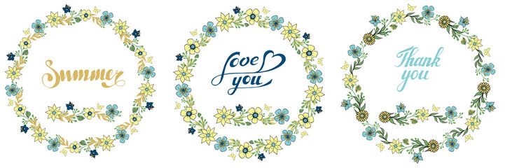 Vector set of flower wreaths on white background.Hand drawn artwork. Lettering. Summer. Love you. Thank you.