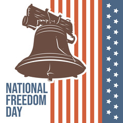 The Liberty Bell as symbols of freedom and justice for National freedom day. Vector Illustration.