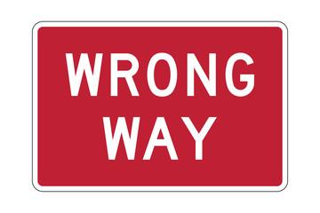 Wrong way road sign