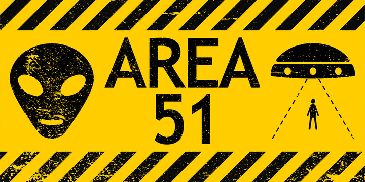 Grunge sign zone area 51 Nevada UFO vector sign warning of alien abduction UFO
