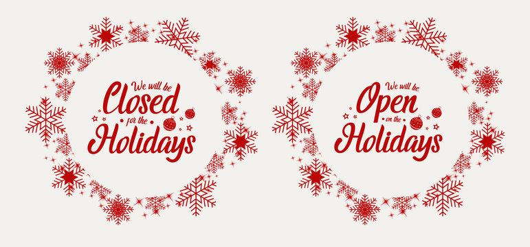 Christmas, new year, closed for the holidays, open on the holidays. vector illustration.