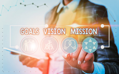 Word writing text Goals Vision Mission. Business photo showcasing practical planning process used to help community group