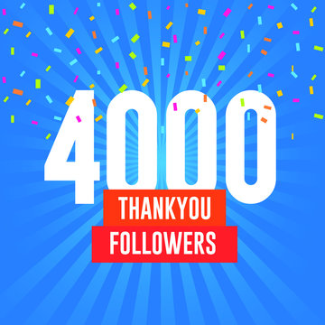 Thank you 4000 followers vector. Greeting social card thank you followers. illustration design for Social Networks.