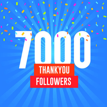 Thank you 7000 followers vector. Greeting social card thank you followers. illustration design for Social Networks.