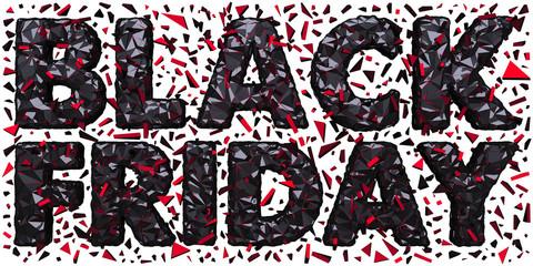 Black Friday Polygonal Shredded 3D Lettering Isolated White Background