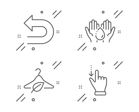 Wash hands, Undo and Slow fashion line icons set. Touchscreen gesture sign. Skin care, Left turn, Eco tested. Slide down. Business set. Line wash hands outline icon. Vector