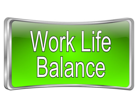 Work Life Balance button - 3D illustration