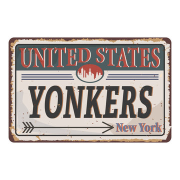 Grunge metal sign with name of Yonkers, New York, vector illustration