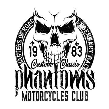 Bikers club emblem, skull icon, custom motorcycle racers and motorbike racing. Vector Phantom and Road Master grunge T-shirt print, chopper motorbike gang garage emblem