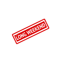 LONG WEEKEND red grunge rubber stamp. Vector