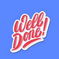Well done. Vector lettering card.