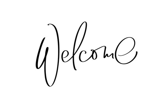 Welcome hand drawn vector lettering text. Handwritten modern calligraphy illustration, brush painted letters