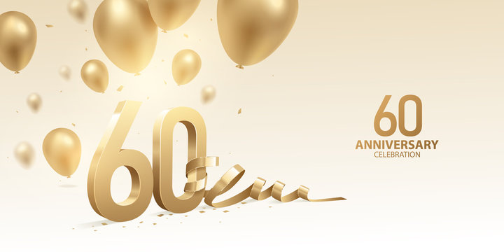 60th Anniversary celebration background. 3D Golden numbers with bent ribbon, confetti and balloons.