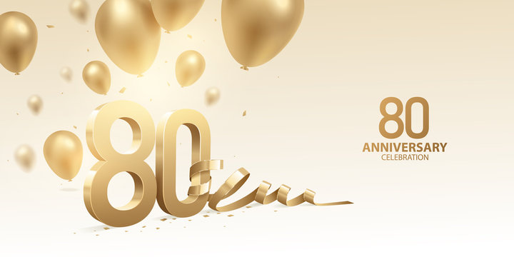 80th Anniversary celebration background. 3D Golden numbers with bent ribbon, confetti and balloons.