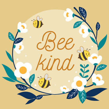 The character of cute bee flying with flower ring and text of bee kind. The cute bee with white flower ring on the yellow background. The character of cute bee in flat vector style.