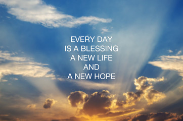 Motivational and inspirational quotes - Every day is a blessing, new life and new hope Fotomurales