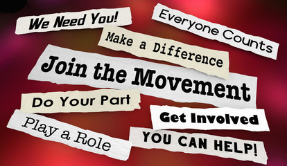 Join the Movement Activism Support Help Make Difference Headlines 3d Illustration