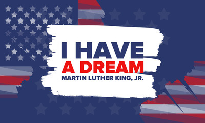 MLK day. Honor of Martin Luther King, Jr. Celebrated annual in United States in January, federal holiday. African American Rights Fighter. Patriotic american elements. Vector poster