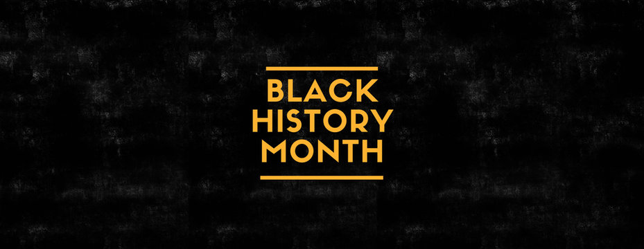 Black History Month on black grungy background and yellow color