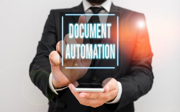 Conceptual hand writing showing Document Automation. Concept meaning workflows that assist in creation of electronic document Male human wear formal work suit hold smartphone using hand