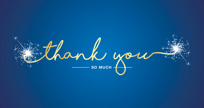 Thank You handwritten lettering tipography sparkle firework gold white blue background
