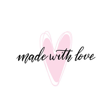 Made with love letterting quote and pink heart drawing. Vector illustration design for t-shirt graphics, fashion prints, stickers, posters, cards