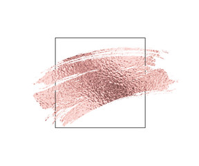 Rose gold foil brush stroke and border. Pink glossy scribble, grunge or smudge paint texture isolated on white background. Vector shiny metallic brushstroke with frame..