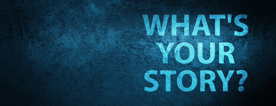 What is Your Story icon Special Blue Banner Background