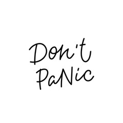 Do not panic calligraphy quote lettering
