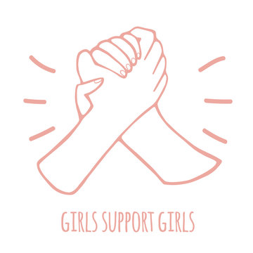 Two hands, arms holding or greeting each other with lettering girls support girls. Arm wrestling. Teamwork, helping, support, fight for women's rights concepts. Outline. Isolated - Vector