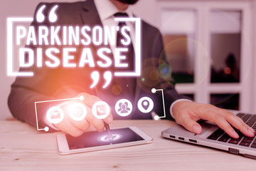 Text sign showing Parkinson S Is Disease. Business photo showcasing nervous system disorder that affects movement