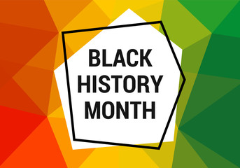 Black history month celebration vector banner. Art with low poly abctract modern African colors. African-American History Month illustration for social media, card, poster.