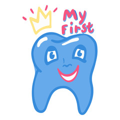My first tooth lettering phrase. One tooth in cartoon style