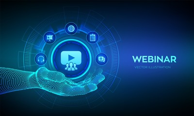 Webinar icon in robotic hand. Internet conference. Web based seminar. Distance Learning. E-learning Training business technology Concept on virtual screen. Vector illustration.