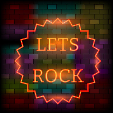 Vip neon icons concept. Neon Lets Rock Sign on the dark brick wall background. Flat style. Vector illustration