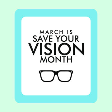 Vector illustration on the theme of Save your Vision Month of March.