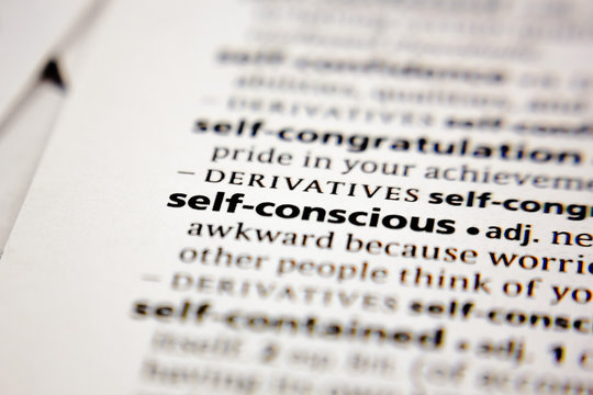 Word or phrase self-conscious in a dictionary.