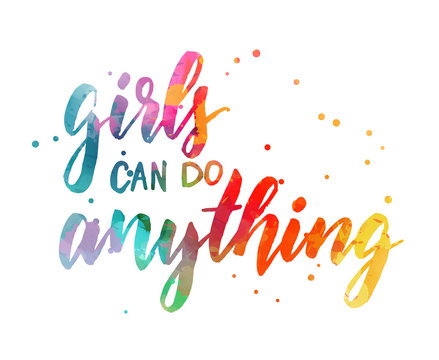 Girls can do everything modern handlettering