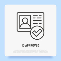 Id approved thin line icon. Id card with check mark. Authentication, membership. Modern vector illustration.