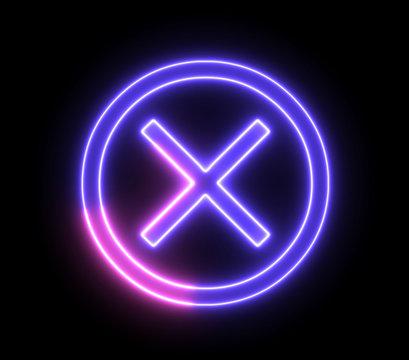 Neon cross mark, x symbol. Wrong, error concept with glowing, neon light.