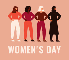International Women's Day. Vector card with women different nationalities and cultures standing together. Female friendship, union of feminists or sisterhood.
