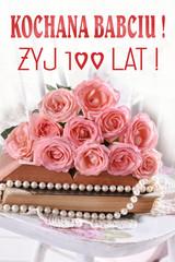 greeting card with text in polish language Dear Grandma live 100 years
