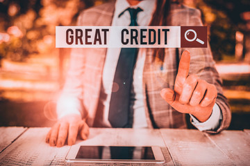 Word writing text Great Credit. Business photo showcasing borrower has high credit score and is a...