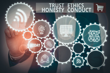 Text sign showing Trust Ethics Honesty Conduct. Business photo showcasing connotes positive and...