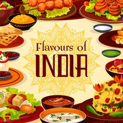 Indian restaurant menu, authentic traditional India cuisine food. Vector Indian cafe menu, breakfast, dinner and lunch meals, curry vegetables in masala spices, rice and meat skewers, soups and salads