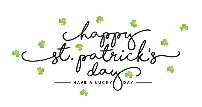 Happy St Patricks Day handwritten lettering tipography text green clovers white greeting card