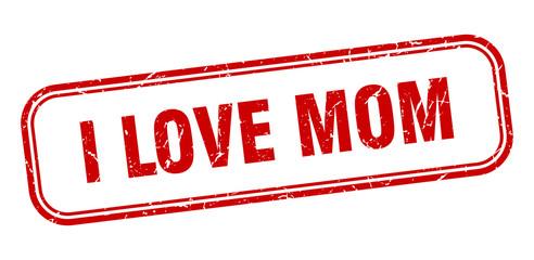i love mom stamp. i love mom square grunge red sign