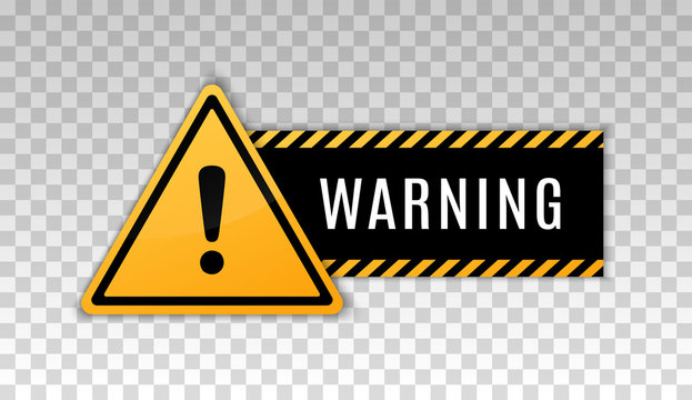 Warning caution board to attract attention. Exclamation mark. Danger sign. Triangle frame. Precaution message on banner. Alert icon. Vector text danger. Concept caution dangerous areas. Clipart hazard