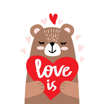Cute little bear holding red heart and lettering - love is. Vector illustration