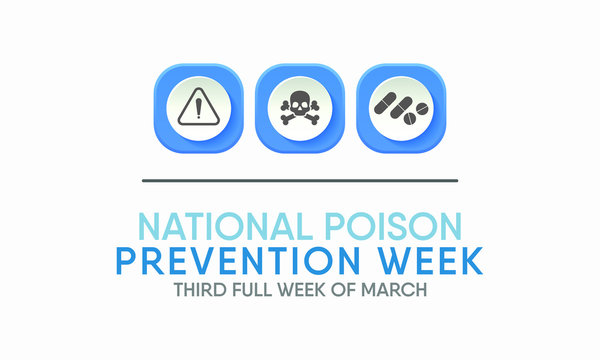 Vector illustration on the theme of National Poison Prevention Week in March.
